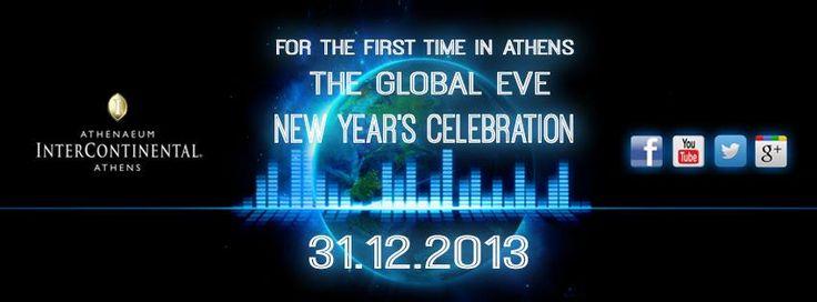 The Global Eve 2014 Για πρώτη ϕορά στην Ελλάδα, μια ξεχωριστή εμπειρία την Παραμονή Πρωτοχρονιάς Το Athenaeum Intercontinental ετοιμάζεται για μια φαντασμαγορική βραδιά προκειμένου να υποδεχτεί το 2014 την Παραμονή Πρωτοχρονιάς, Τρίτη 31/12/2013 από τις22:00το βράδυ μέχρι τις10:00το πρωί.
