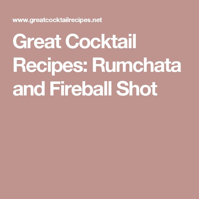 Great Cocktail Recipes: Rumchata and Fireball Shot