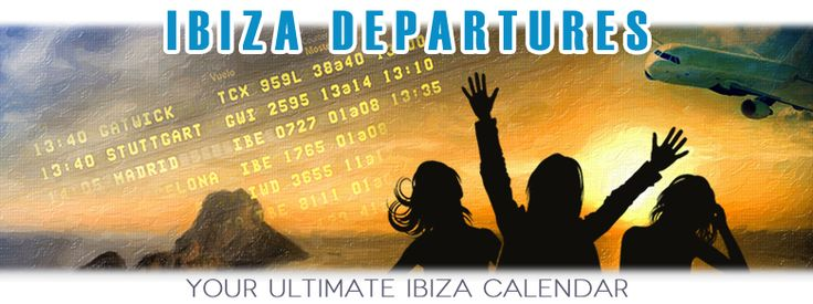 Ibiza Party Calendar 2016 :: Ibiza Clubbing Event Listing:: Club, Music, Dance, Parties, Events, Dates, Venues & Line ups