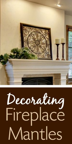 Fireplace Decorating Tips for Awesome Mantlescapes
