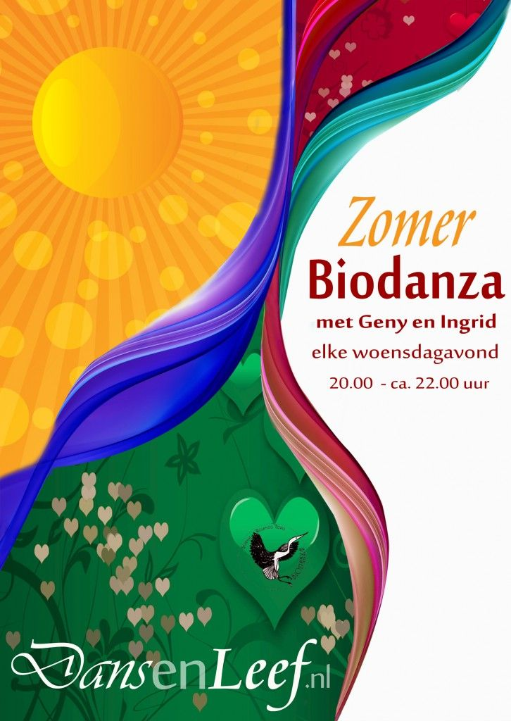 Biodanza met Geny en Ingrid in Gouda Dans en leef  De zomer poster van zomer 2013. Elke woensdag avond dansen we in onze wekelijkse groep. Ook in de vakanties. Jij bent ook welkom! zie www.dansenleef.nl