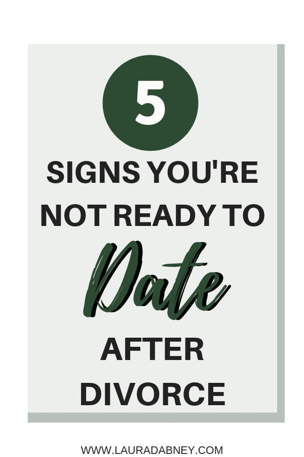 advice for dating after divorce