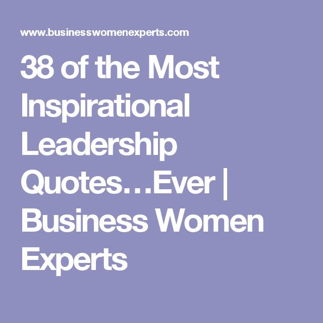 Inspirational Day Quotes: 17 Best Inspirational Leadership Quotes On Pinterest