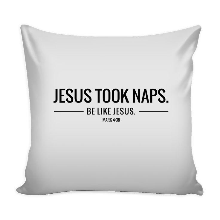 Jesus Took Naps Pillow
