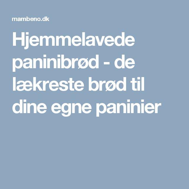 Hjemmelavede paninibrød - de lækreste brød til dine egne paninier