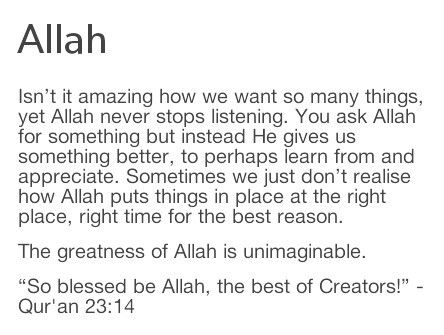 "This! <3 Sometimes, we ask Allah for something but instead He gives us something better in return, to perhaps learn from and appreciate. ""And maybe you hate something that is good for you and maybe you love something that is bad for you"" (Surah Al Baqarah). In the end, Allah knows best."