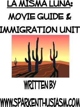 La Misma Luna Movie Packet and Immigration Unit