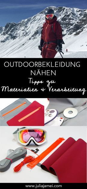Regenjacke, Skihose & Co. ganz easy nähen - Tipps & Anleitung zu Outdoorbekleidung