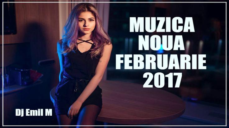 Muzica Noua Romaneasca Februarie 2017 Vol 4  | Romanian Dance Music Mix ...