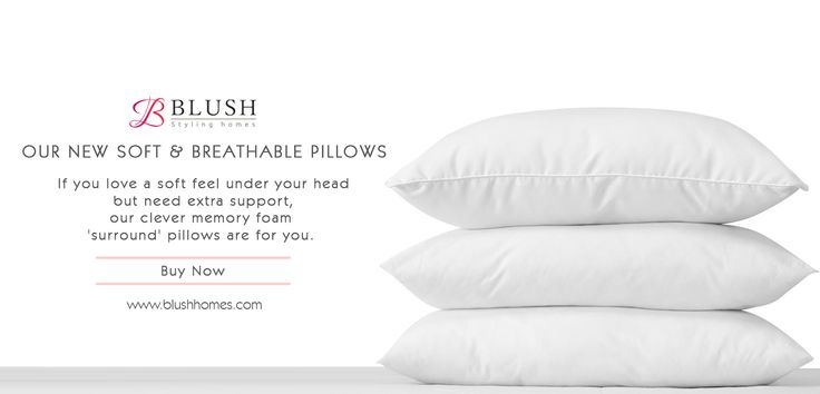 Perfect support for your sleeping style! Gently cradle your head with our soft & fluffy pillows. Log onto www.blushhomes.com to shop our machine washable, extra comfort hypo allergenic pillows that promise a good night's rest even to sensitive users, allergy & asthma sufferers.