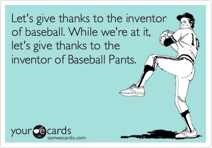 Love me some baseball players AND baseball pants <3Heck Yeah, Baseball Butt, Baseball Pants, Mmm Hmm, Watches Baseball, Hells Yeah, Yoga Pants, Ohhh Baby, Baseball Players