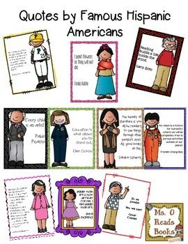 "FREE Quotes by Famous Hispanic Americans!.... Follow for Free ""too-neat-not-to-keep"" teaching tools & other fun stuff :)"