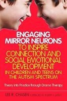 Engaging Mirror Neurons to Inspire Connection and Social Emotional Development in Children and…