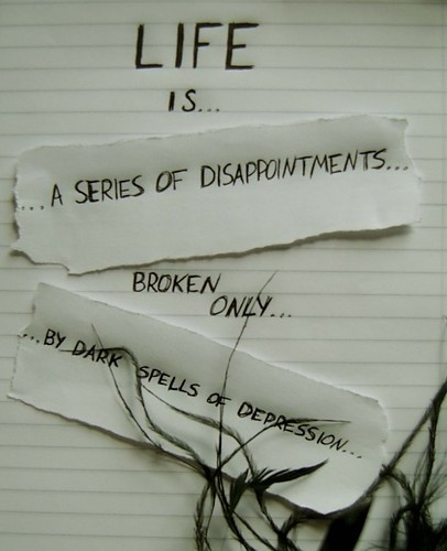 Disappointment and depression. They usually goes hand in hand in my case. I hate that im already feeling depressed so early in 2013. Sigh.