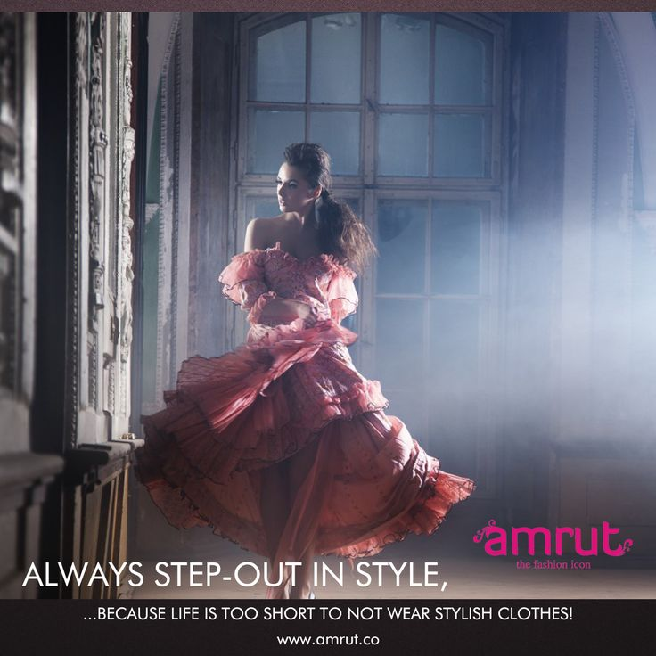Always step-out in style, because life is too short to not wear stylish clothes!  Be with Amrut - The Fashion Icon and feel the fashion!!!  www.amrut.co #FashionWorld #FashionForWomen #FashionTrend