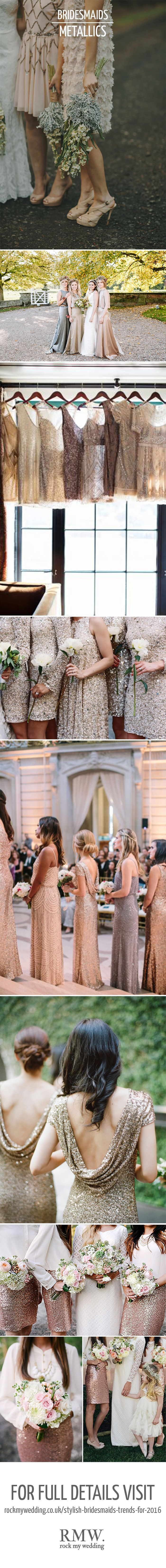 Metallic Bridesmaids Dresses | Bridesmaid Inspiration | http://www.rockmywedding.co.uk/stylish-bridesmaids-trends-for-2016/