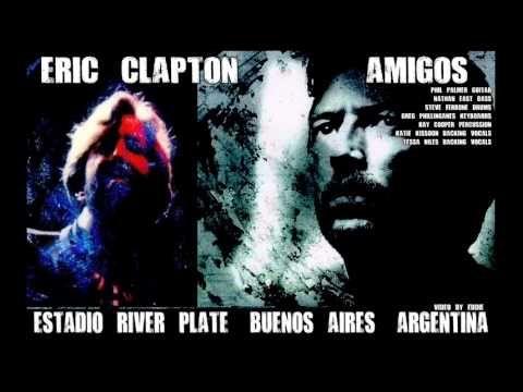 Eric Clapton - 1990 Amigos Buenos Aires - YouTube
