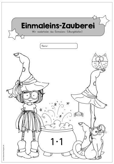 Deckblatt für ein Übungsheft zur Einmaleins-Zauberei Die liebe Sina hatte die Idee, die heutigen Übungsblätter zum Einmaleins als Heftch...