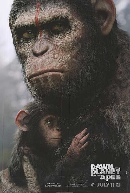 [ DAWN OF THE PLANET OF THE APES POSTER ]