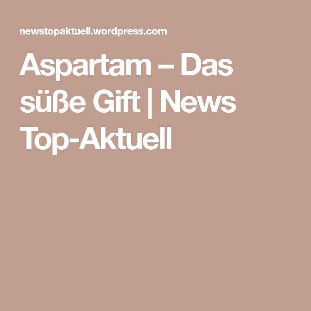 Aspartam – Das süße Gift | News Top-Aktuell