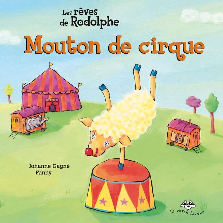 Mouton de cirque, Johanne Gagné, Fanny, Bayard (coll. Raton laveur) album