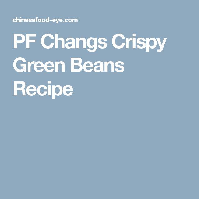 PF Changs Crispy Green Beans Recipe