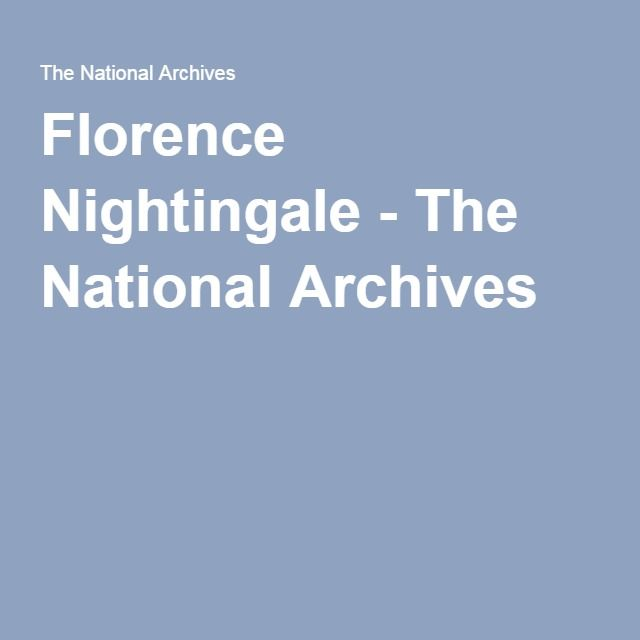 Florence Nightingale - The National Archives
