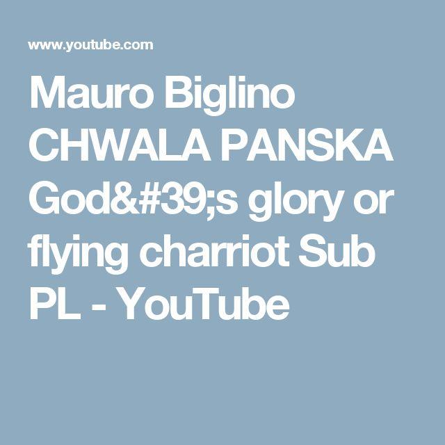 Mauro Biglino  CHWALA PANSKA God's glory or flying charriot Sub PL - YouTube