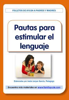 Isabel PT-AL: Pautas para la estimulación del lenguaje en casa