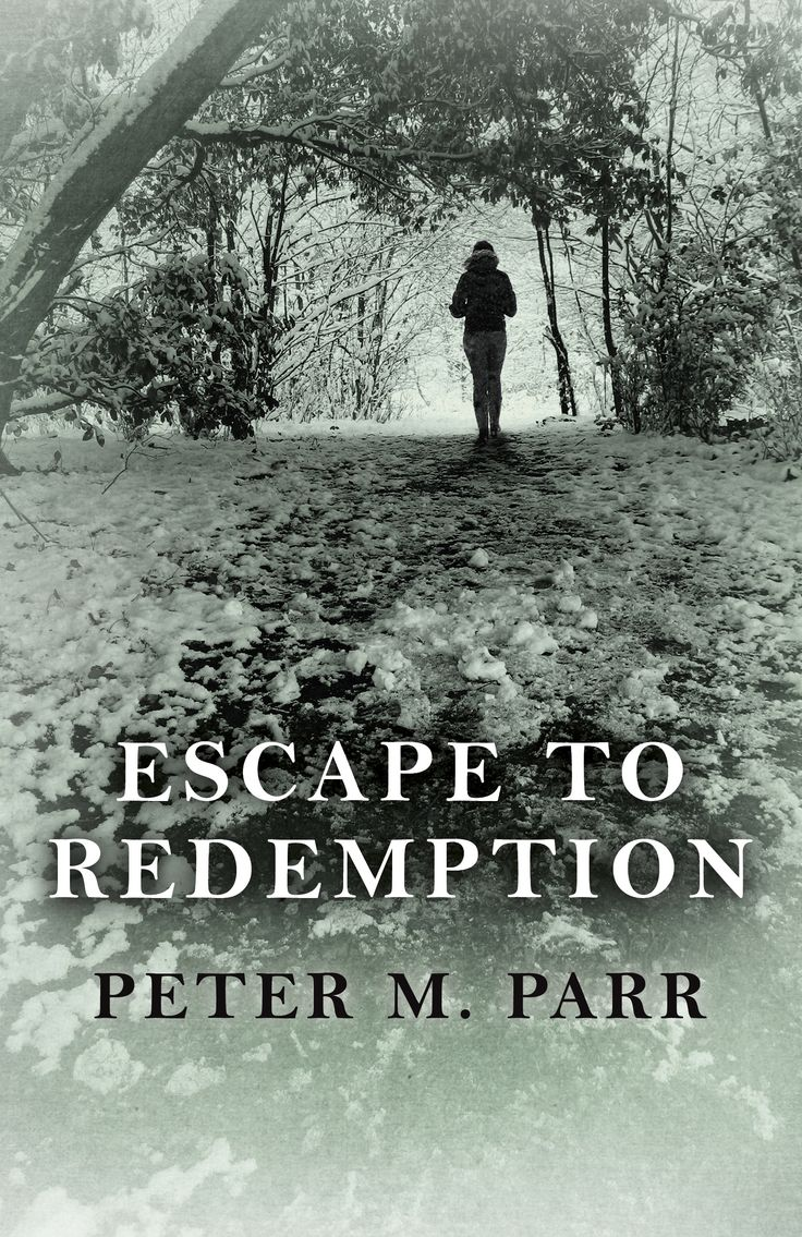 Interview with Peter M. Parr, Author of Escape To Redemption