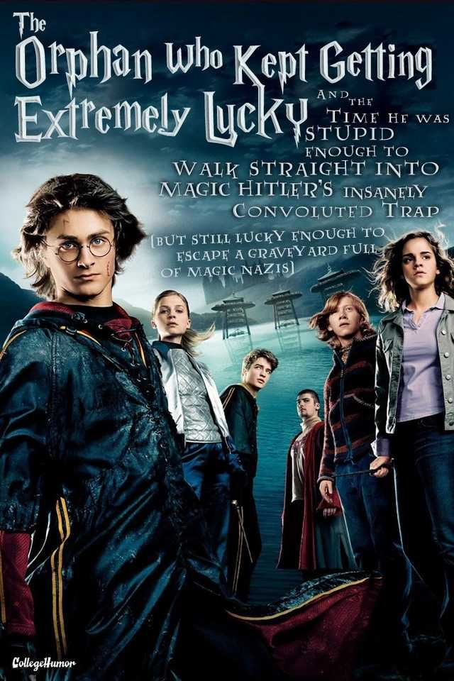 If Harry Potter Movies Had Honest Titles Imgur Harry Potter Goblet Fire Movie Goblet Of Fire
