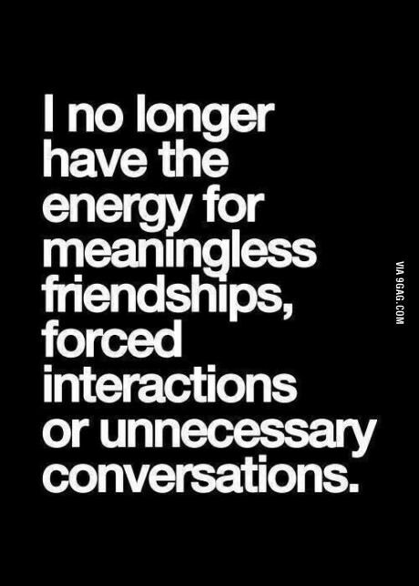 It's just so exhausting. I don't have time for people with bad energy. Life is too short for that.