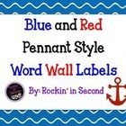 Blue and Red Nautical/Patriotic Word Wall Letters. Pennant Style. ...