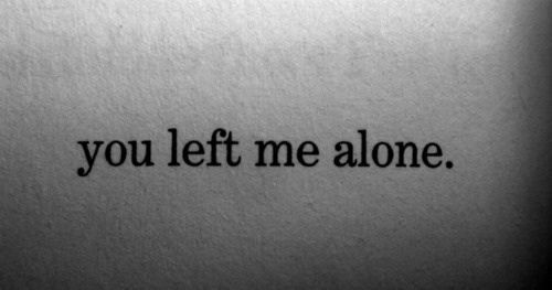 Lonely Pictures and quotes | ... text depressed sad lonely quotes words alone you b&w broken friend cry