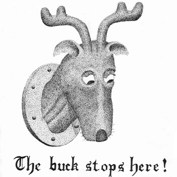 The buck stops here.
