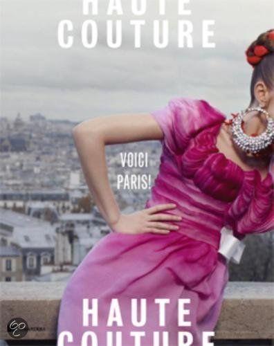 Haute Couture Voici Paris!, Madelief Hohé & Georgette Koning, 2010. Gemeentemuseum Den Haag. #gemeentemuseum #modemuze #boek #books