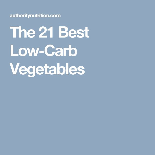 The 21 Best Low-Carb Vegetables