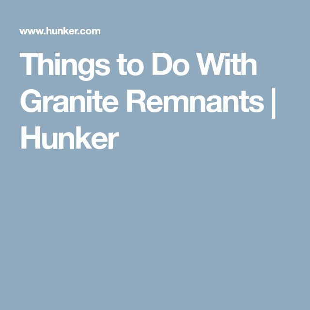 Things to Do With Granite Remnants | Hunker