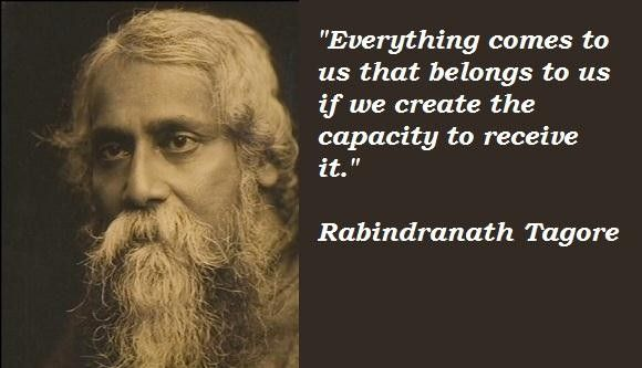 Rabindranath Tagore Quotes Sayings Tagore Inspirational Rabindranath tagore quotes from poems, quotes on life education love leadership Bengali freedom