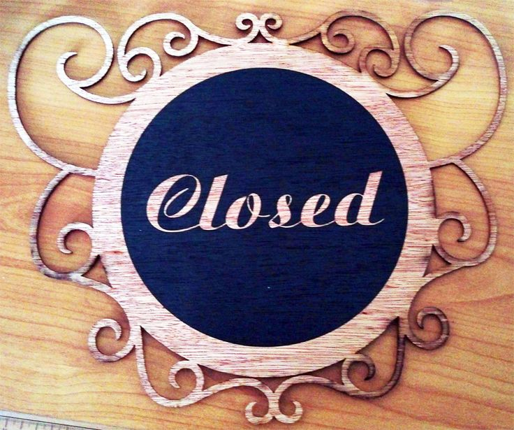 Catch an early bird customer or a late night one by using your own customized Closed Sign.
