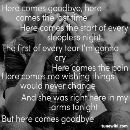 Rascal Flatts ~ Here Comes Goodbye