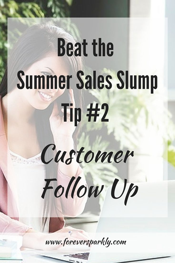 Summertime means fun and vacation but you may find your direct sales business slowing down! Direct Sales Tip #2 to help boost sales and customer retention is to work on customer follow up! Click to see the full list of tips to beat the summer sales slump!