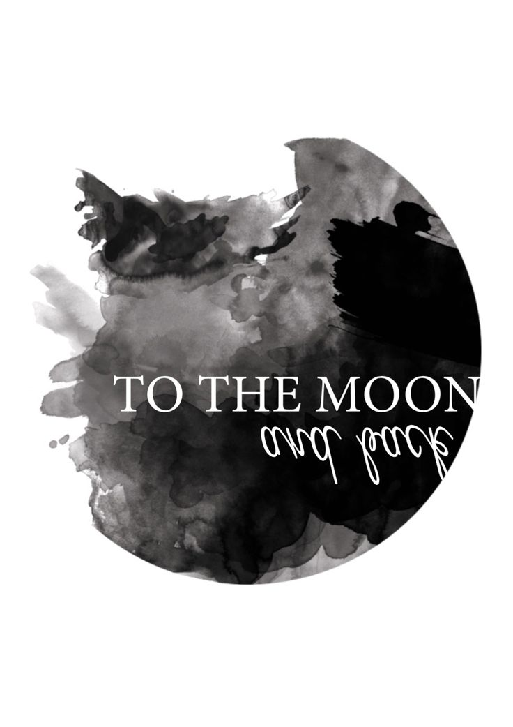 """""""To the moon and back.""""  #black #prints #white #quote #watercolour #circle #contagiousdesignz"""