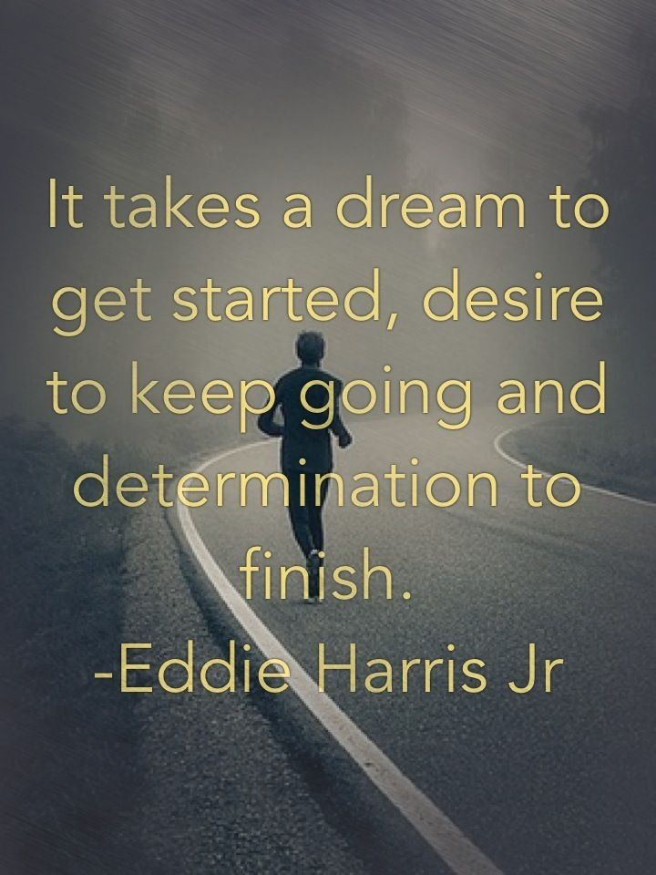 quotes about determination and dreams quotesgram. Black Bedroom Furniture Sets. Home Design Ideas