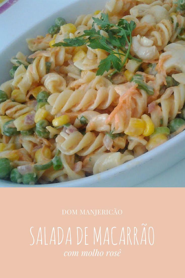 salada de macarrão com ervilha fresca, cogumelo e milho verde super saborosa com molho rosé