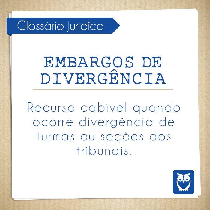 Um embargo de divergência acontece quando há um recurso devido alguma divergência. #termos #glossario #juridico #direito #juiz #estude #concursos #dicas #palavras #embargos #divergencia #tribunais