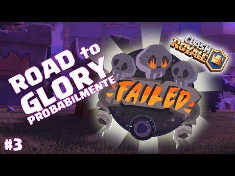 Clash Royale | Road to Glory!!!!!!!! parte 3 - YouTube