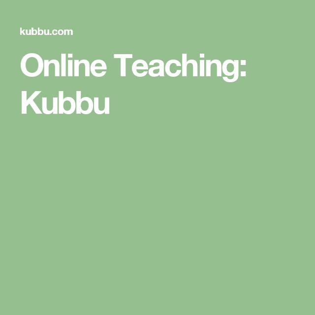 Online Teaching: Kubbu