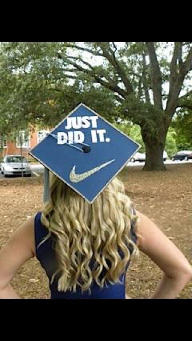 Just Did It Graduation Cap Good Times