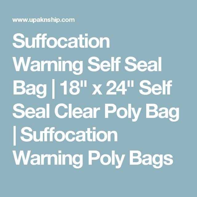 "Suffocation Warning Self Seal Bag | 18"" x 24"" Self Seal Clear Poly Bag | Suffocation Warning Poly Bags"